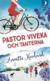 Annette Haalands bok Pastor Viveka och tanterna
