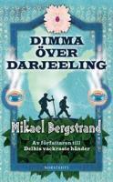 Mikael Bergstrands bok Dimma över Darjeeling