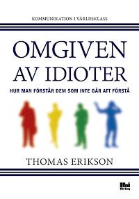 Thomas Eriksons bok Omgiven av idioter