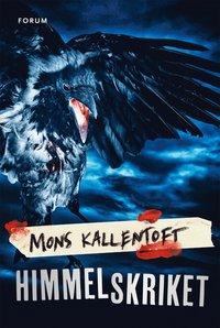 Mons Kallentofts bok Himmelskriket