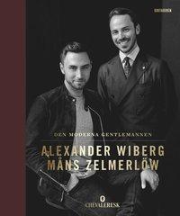 Alexander Wibergs och Måns Zelmerlöws bok Den moderna gentlemannen