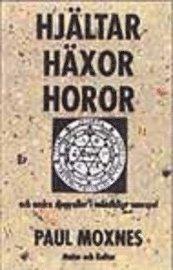 Paul Moxnes bok Hjältar häxor horor