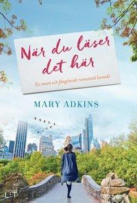 Mary Adkins bok När du läser det här