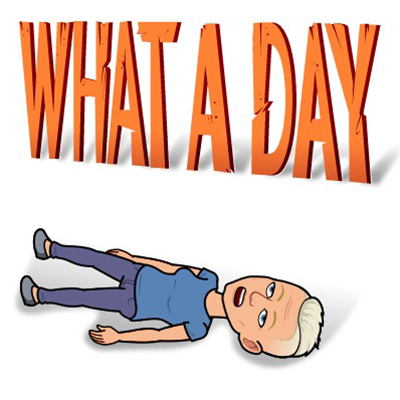 What a day bitmoji Tofflan