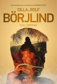 Cilla o Rolf Börjlinds bok Kallbrand