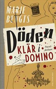 Marie Bengts bok Döden klär i domino