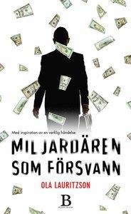 Ola Lauritzsons bok Miljardären som försvann