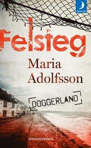 Maria Adolfssons bok Felsteg