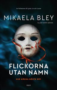 Mikaela Bleys bok Flickorna utan namn