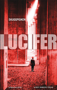 Lucifer Carl-Johan Vallgrens bok Skuggpojken