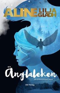 Aline Lilja Gladhs bok Änglaleken