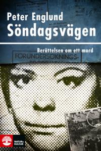 Peter Englunds bok Söndagsvägen