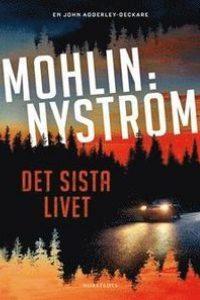 Mohlin och Nyströms bok Det sista livet