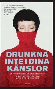 Maggan Hägglunds och Doris Dahlins bok Drunkna inte i dina känslor